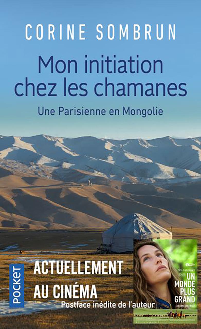 Corine Sombrun - Mon initiation chez les chamanes - Ed Pocket / 2019