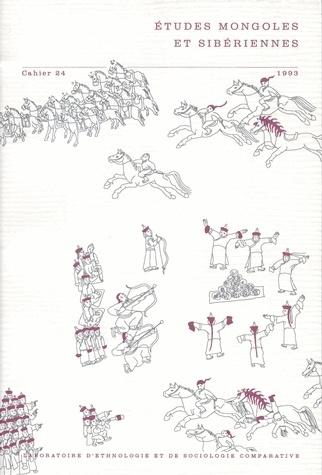 Marie-Lise Beffa - Le concept de tänggäri, « ciel », dans l'Histoire secrète des Mongols - Études mongoles et sibériennes - Cahier n° 24 - Ed. EPHE / 1993