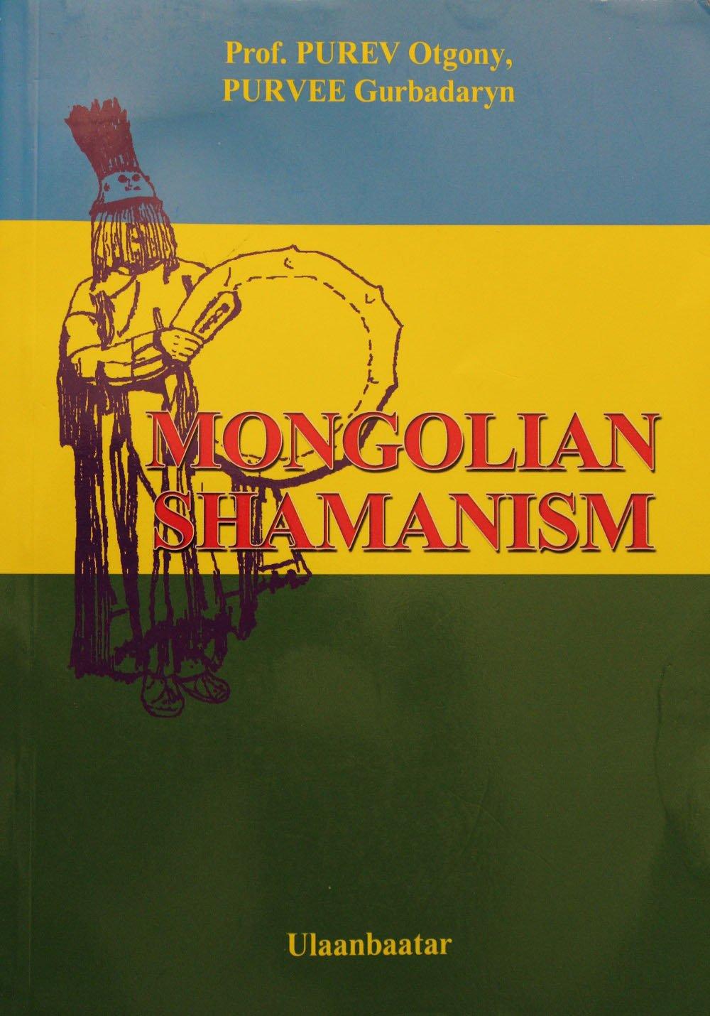 Otgony Purev - Mongolian Shamanism - Ed. Admon / 2008
